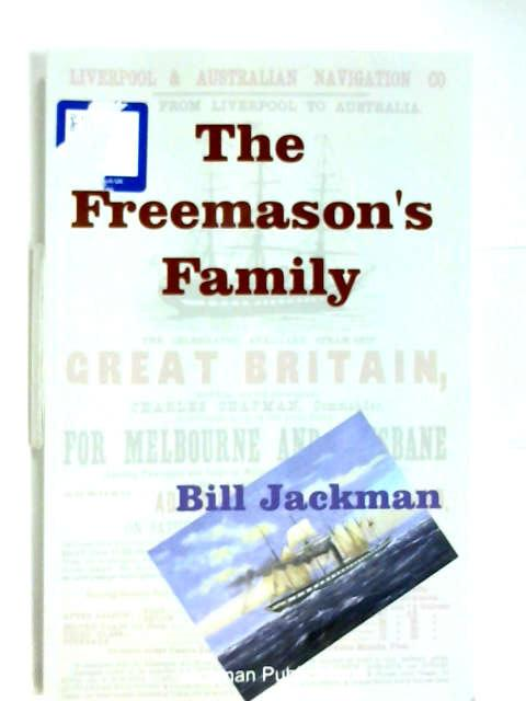 The Freemason's Family by Bill Jackman