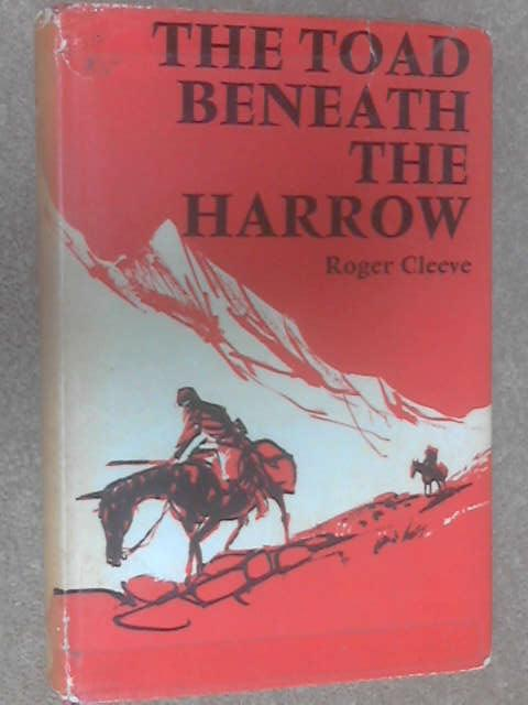 The Toad Beneath the Harrow by Cleeve, Roger