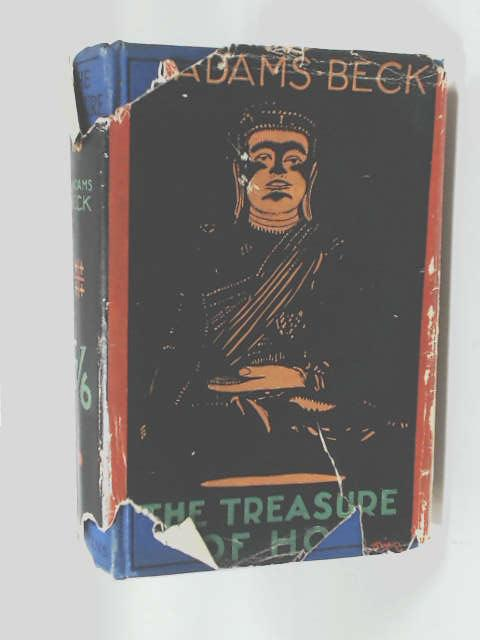 The Treasure Of Ho: A Romance by Beck, L. Adams