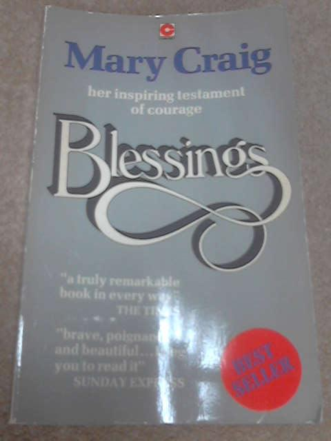 Blessings; An Autobiographical Fragment by Mary Craig
