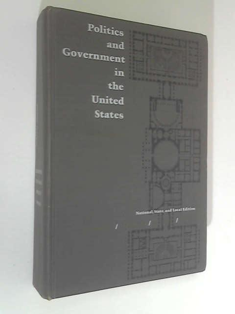 Politics & Government in the United States by Emmette Redford