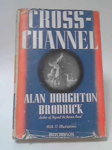 Cross Channel by Alan Houghton Brodrick