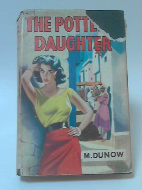 The Potter's Daughter by M. Dunow