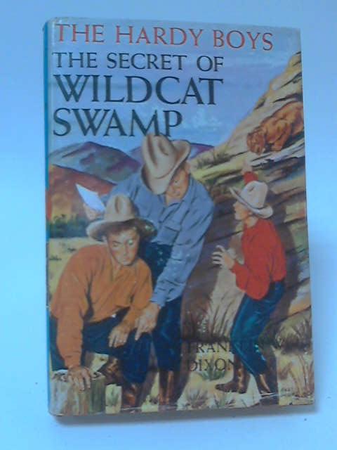 Secret of Wildcat Swamp by Franklin W. Dixon