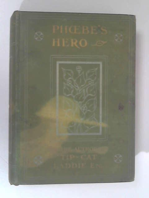 Phoebe's Hero by Whitaker, Evelyn