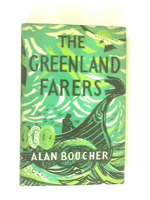 The Greenland Farers by Boucher, Alan