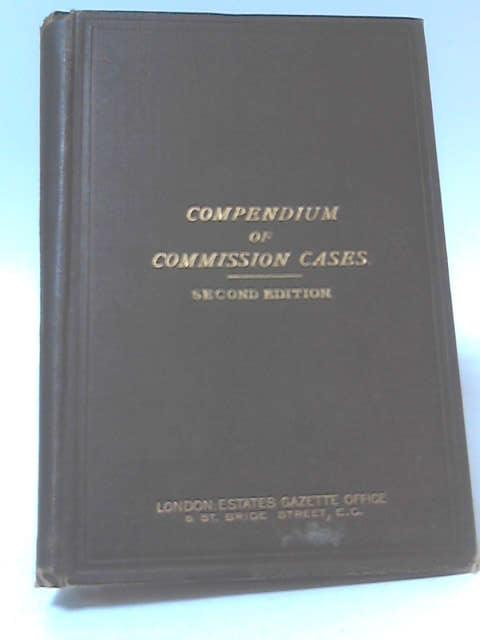 A Compendium of Commission Cases by G. St. Leger Daniels