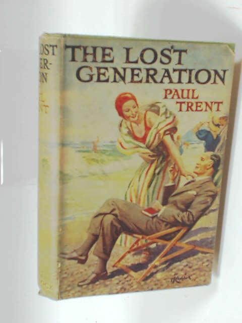 The Lost Generation by Paul Trent