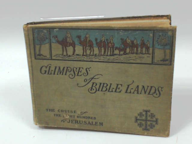 Glimpses of Bible lands by Unknown