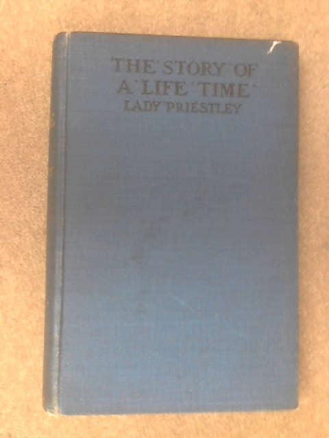 Story of a Lifetime by Lady Priestley