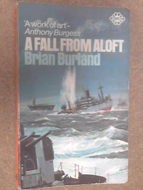 A Fall from Aloft by Brian Burland