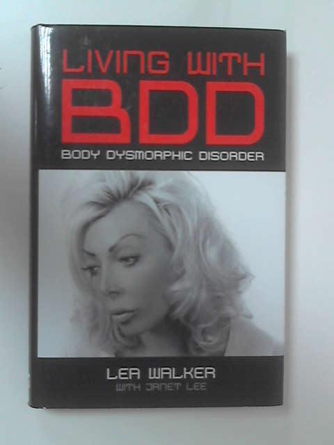 Living with BDD by Lea Walker