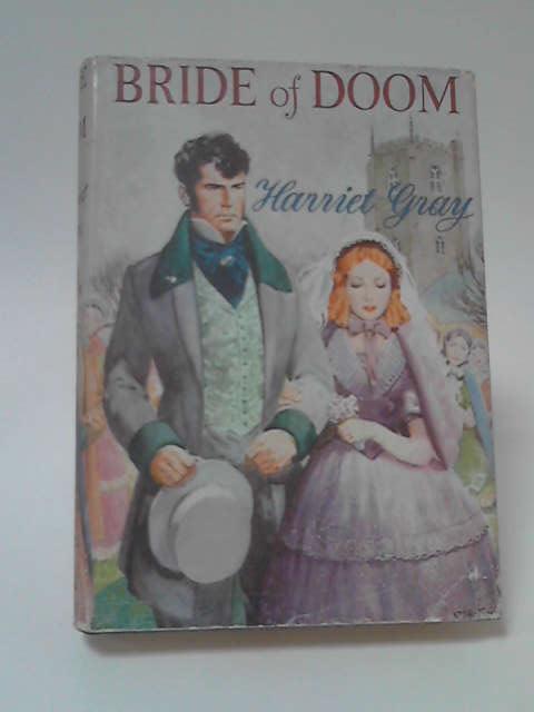 Bride of Doom by Harriet Gray