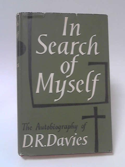In Search of Myself by D. R. Davies