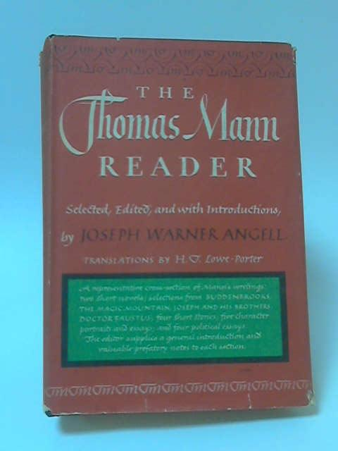 Thomas Mann Reader by Joseph Warner Angell