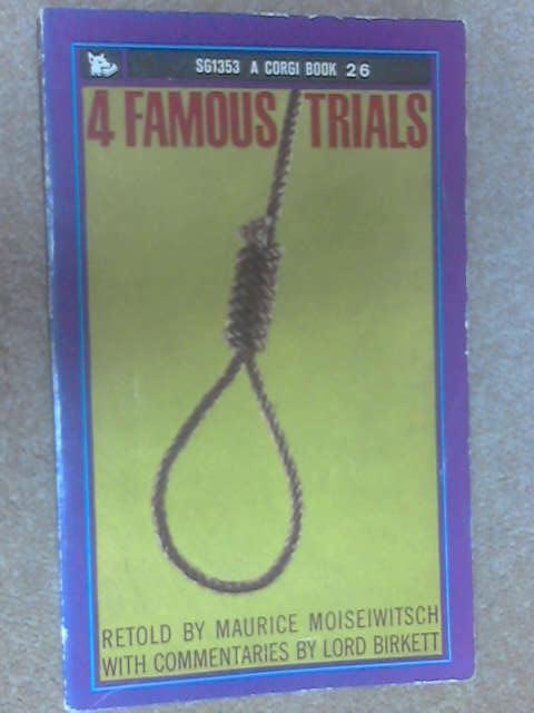 Four Famous Trials by Moiseiwitsch, Maurice