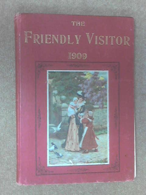 The friendly visitor 1909 by Anon