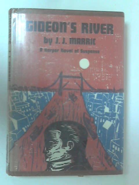 Gideon's River by Marric, J. J.