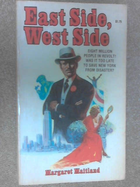 East Side, West Side by Margaret Maitland