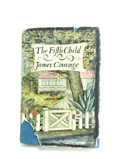 The Fifth Child by Courage, James.