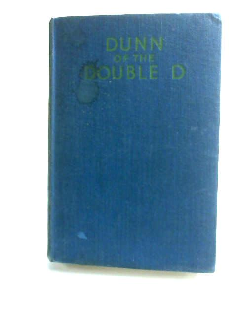 Dunn Of The Double D by Newland, N. M.