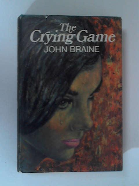 The Crying Game by John Braine