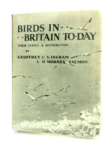 Birds in Britain Today by ingram & Salmon