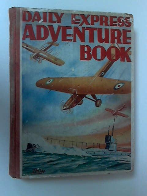 Daily Express Adventure Book by Various
