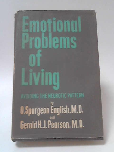 Emotional Problems of Living by O. S. English