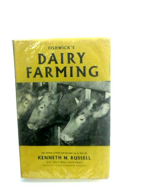 Diary Farming: Theory and Practice by Fishwick and Russell