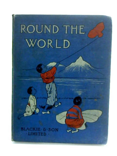 Round The World. by Hope, Ascott R.