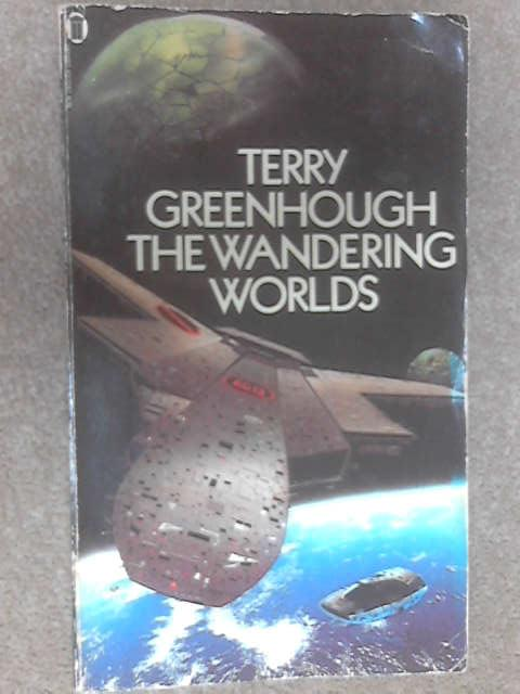 The Wandering Worlds by Greenhough, Terry