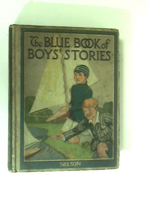 The Blue Book of Boys' Stories by Various