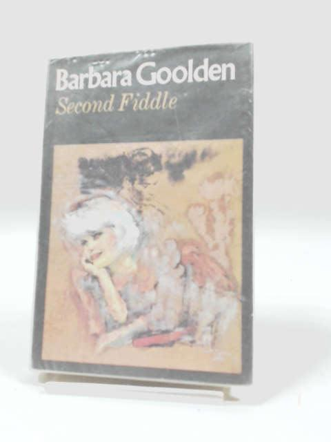 Second Fiddle by Barbara Goolden