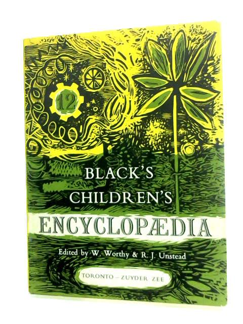 Black's Children's Encyclopaedia. Part 12. Toronto - Zuyder Zee by Anon