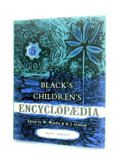 Black's Children's Encyclopaedia. Part 5. Faust - Harvey by Anon