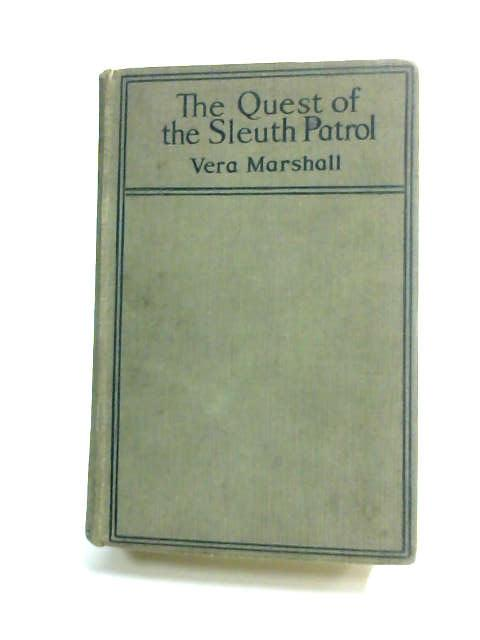 The Quest of the Sleuth Patrol. by Marshall, Vera