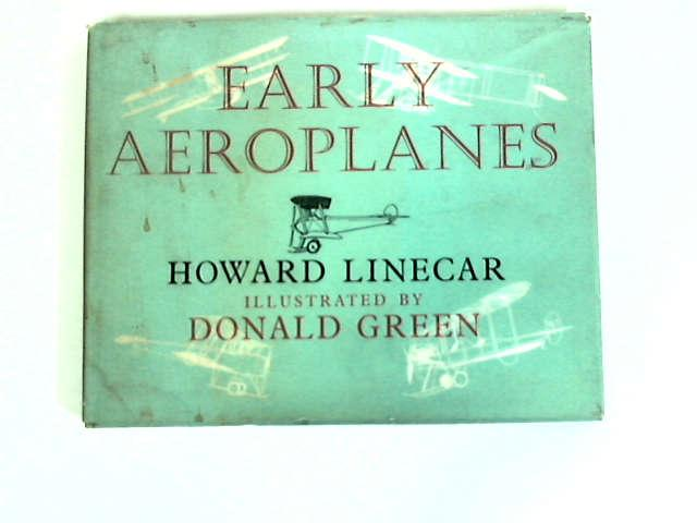 Early Aeroplanes by Howard Linecar