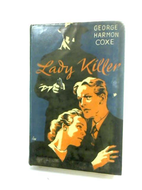 Lady Killer. by Coxe, George Harmon
