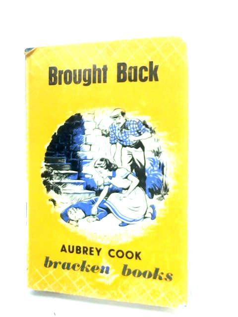 Bought back. A tale for children (Bracken Books. no. 9.) by Cook, Aubrey.