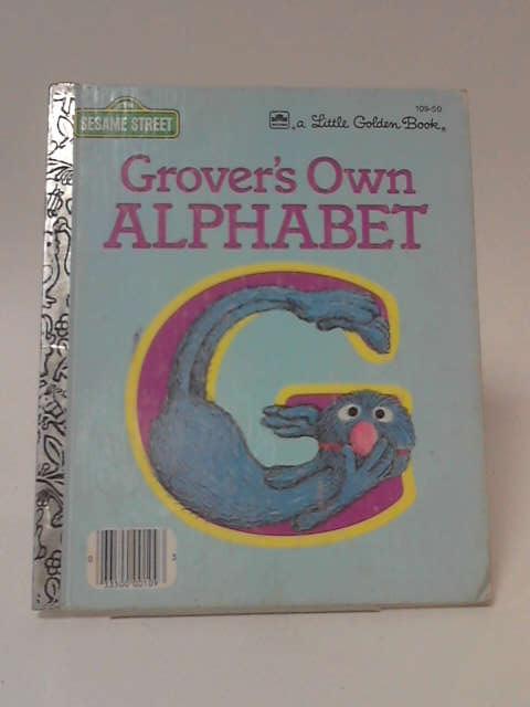 Grover's Own Alphabet by Sal Murdocca
