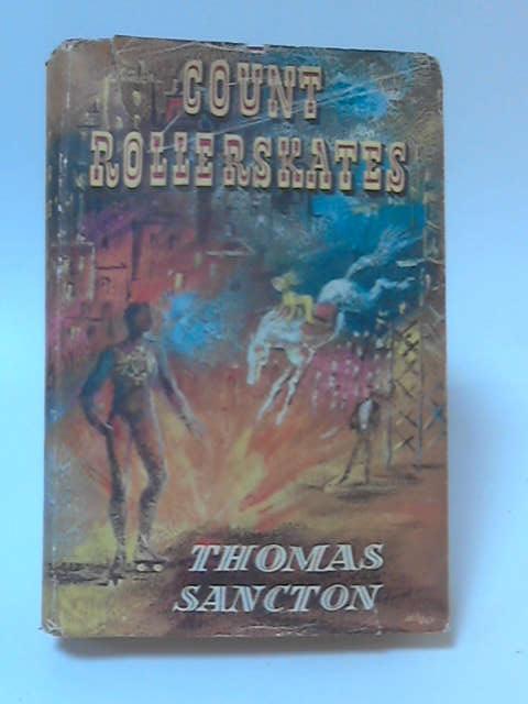Count Rollerskates by Thomas Sancton