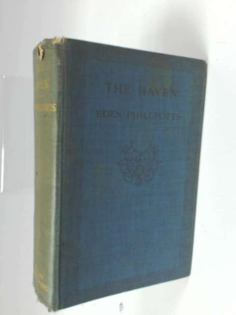 The Haven by Phillpotts, Eden