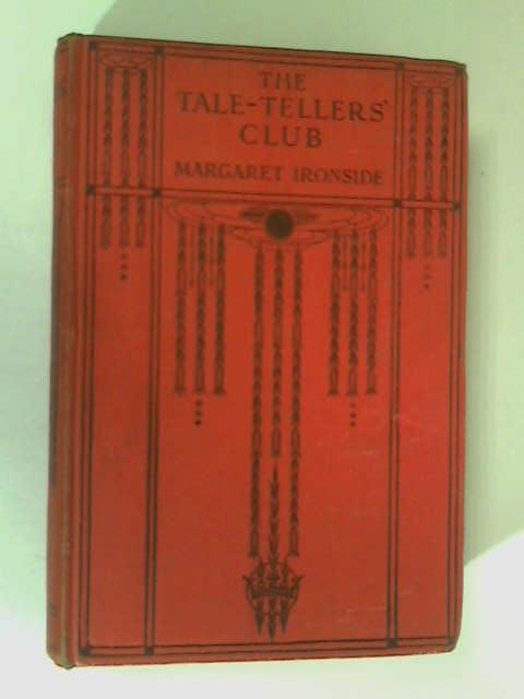 The Tale-Tellers' Club by Margaret Ironside