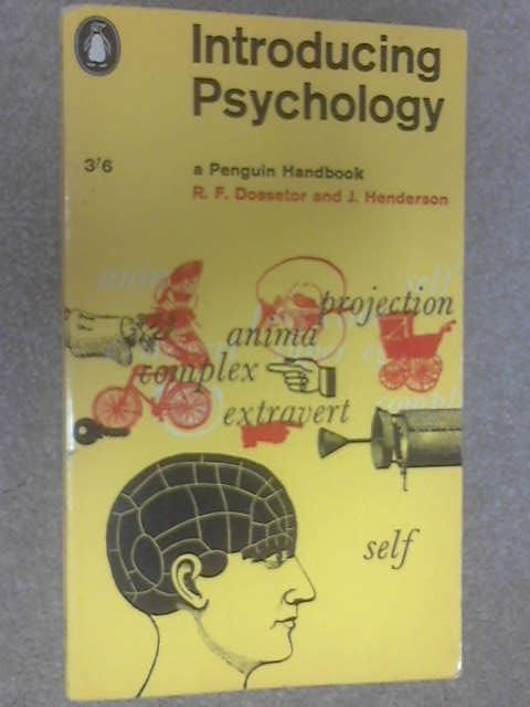 Introducing Psychology by R. F. Dossetor & J. Henderson