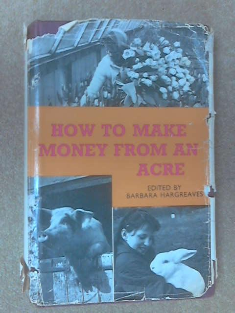 How to make money by B Hargreaves