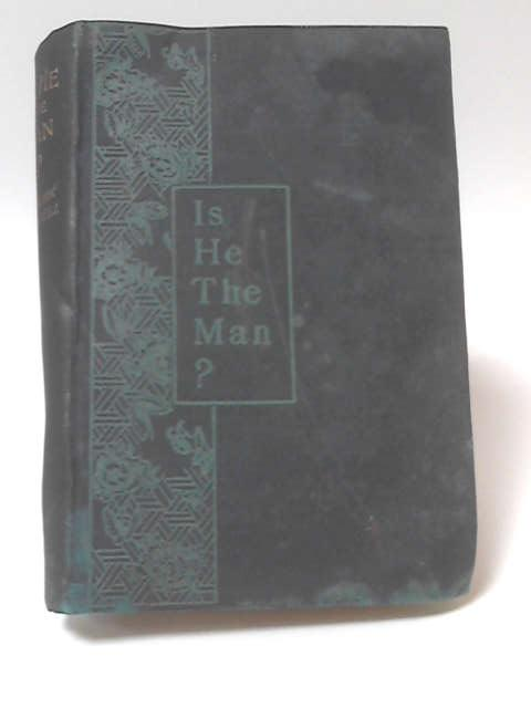 Is He The Man? by W. Clark Russell