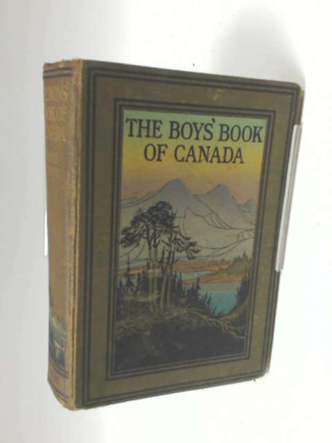 The Boys' Book of Canada by Denis Crane