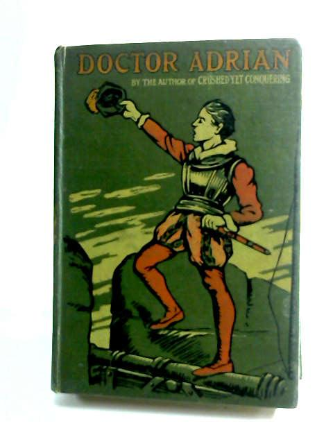 Doctor Adrian by Alcock, D.
