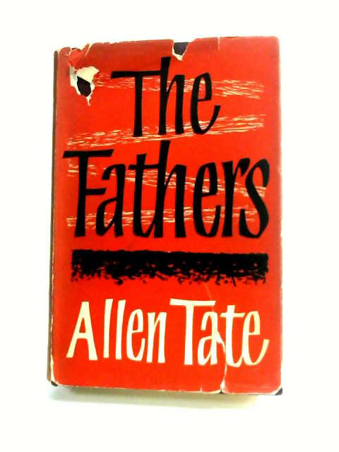 The Fathers by Tate, Allen